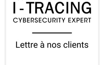Lettre à nos clients – I-TRACING 24/03/2020